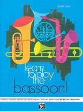 Learn to Play the Bassoon! Book 2 ALFRED PUBLISHING