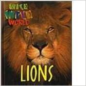 Wild Wild World - Lions