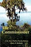 img - for The Commissioner by Mary F. Kohnke (2011-10-20) book / textbook / text book