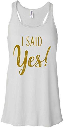 I Said Yes, We Said Vegas Cute Bachelorette Trip Flowy Tank Tops (Medium, I Said Yes - White)