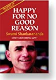Happy for No Good Reason, Swami Shankarananda, 0915801108
