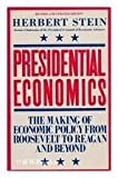 Presidential Economics, Herbert Stein, 0671441272