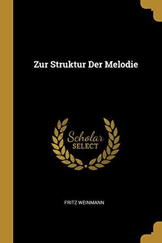 Zur Struktur Der Melodie