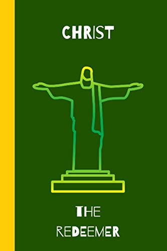 Christ the redeemer: small lined Statue Notebook / Travel Journal to write in (6'' x 9'') 120 pages