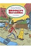 Brooklyn Quesadillas, Antony Huchette, 1894994795