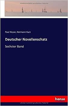 Deutscher Novellenschatz: Sechster Band