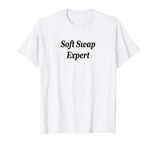 Soft Swap Expert T-Shirt Hotwife Swinger Orgy Group Sex Play