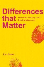 Differences that Matter: Feminist Theory and Postmodernism -  Sara Ahmed, Hardcover