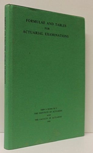Formulae and Tables for Actuarial Examinations