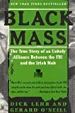 Black Mass, Dick Lehr and Gerard O'Neill, 0783893310