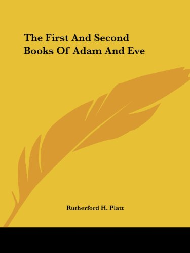 The First And Second Books Of Adam And Eve]()