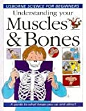 Understanding Your Muscles and Bones, Rebecca Treays and Christyan Fox, 0439785057