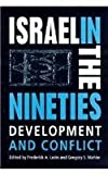 Israel in the Nineties : Development and Conflict, Lazin, Frederick A., 0813014522