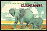 I Can Read About Elephants, C. J. Naden, 0893752088