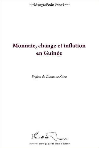 Lire Monnaie, change et inflation en Guinée pdf