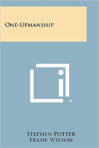 Amazon.com: One-Upmanship (9781258783334): Stephen Potter, Frank ...