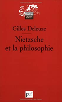 Nietzsche et la philosophie par Deleuze