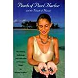 Pearls of Pearl Harbor and the Islands of Hawaii, Michael Walther, 0965914801