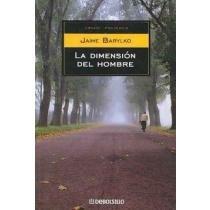 Read Online La Dimension Del Hombre/ The Dimension of the Man (Spanish Edition) PDF