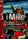 I Mille : Un toscano al fianco di Garibaldi, Bandi, Giuseppe, 8856401142