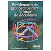 Book Problemario de Pronosticos Para La Toma de Decisiones
