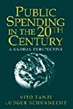 Public Spending in the 20th Century, Vito Tanzi and Ludger Schuknecht, 0521662915