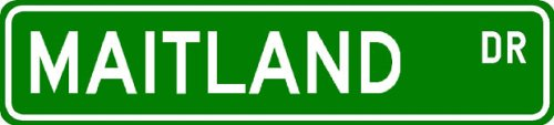 Maitland Street Sign   Personalized Family Lastname Sign   Gameroom  Basement  Garage Sign