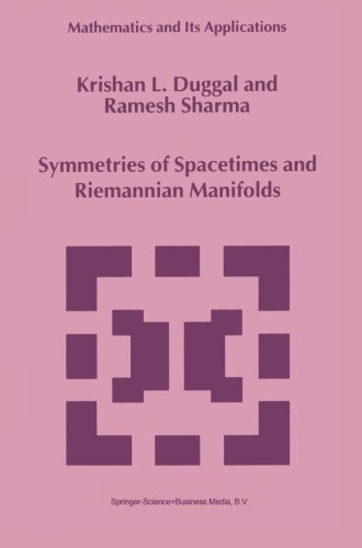 Symmetries of Spacetimes and Riemannian Manifolds (Mathematics and Its Applications) (Volume 487)