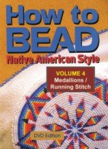 How to Bead Native American Style - Volume 4 Medallions/Running Stitch (Native American Video How To)