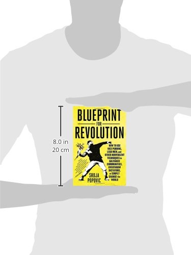 Blueprint for revolution how to use rice pudding lego men and blueprint for revolution how to use rice pudding lego men and other nonviolent techniques to galvanize communities overthrow dictators or simply change malvernweather Choice Image