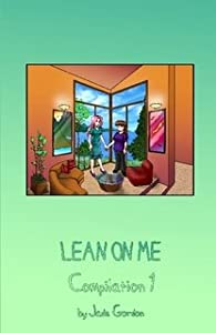 Lean on Me, Compilation 1