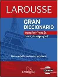 Gran Dicc. Español Frances / Frances Español Larousse