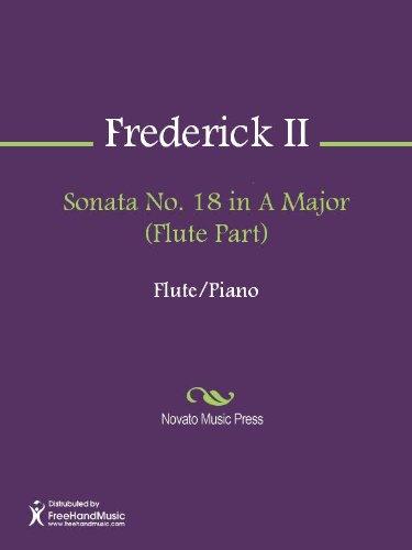 Sonata No. 18 in A Major (Flute - Flute 18in