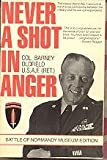 Never a Shot in Anger, Barney Oldfield, 0884963071