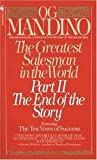 img - for The Greatest Salesman in the World Part II - The End of the Story AND The Greatest Salesman in the World (TWO BOOKS SOLD AS A SET) book / textbook / text book
