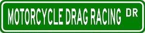 """MOTORCYCLE DRAG RACING Street Sign - Sport Sign Sticker Decal Wall Window Door Art Vinyl Street Sign - 8.25"""" X 2.0"""""""