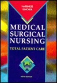Medical-Surgical Nursing: Total Patient Care