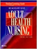 Principles and Practice of Adult Health Nursing, Beare, Patricia G. and Myers, Judith L., 081511012X