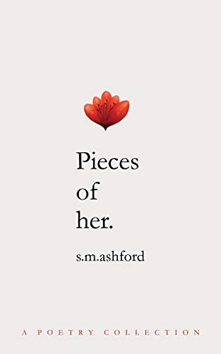 Pieces of Her: A Poetry Collection