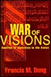 img - for War of Visions: Conflict of Identities in the Sudan book / textbook / text book