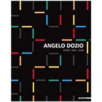 Angelo Dozio. Opere 1959-2009. Ediz. italiana e inglese