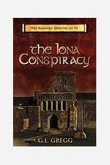 The Iona Conspiracy: The Remnant Chronicles Paperback