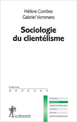 Téléchargement Sociologie du clientélisme pdf ebook