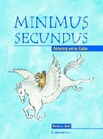 minimus-secundus-pupils-book-moving-on-in-latin