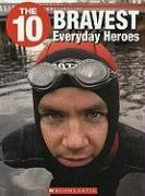 Download The 10 Bravest Everyday Heroes PDF