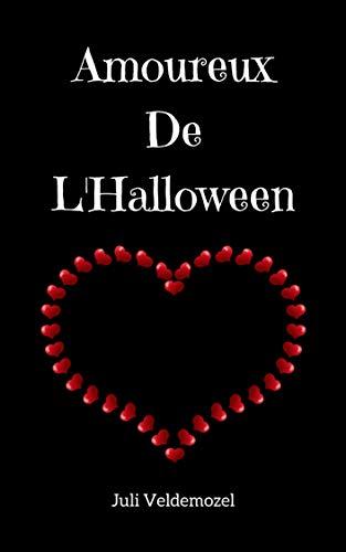 Amoreux De L'Halloween (French Edition)