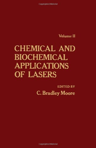Download Chemical and Biochemical Application of Lasers, Vol. 2 ebook