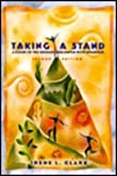 Taking a Stand : A Guide to the Researched Paper with Readings, Clark, Irene L., 0673995097