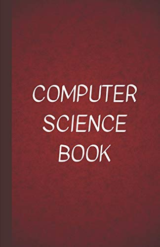 Computer Science Book: A log Book of Passwords and URLs and E-Mails and more hidden under a disguised title of book - Red (Password Log Book - Red)