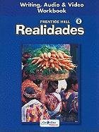PRENTICE HALL SPANISH REALIDADES WRITING, AUDIO, AND VIDEO WORKBOOK     LEVEL 2 FIRST EDITION 2004C by PRENTICE HALL